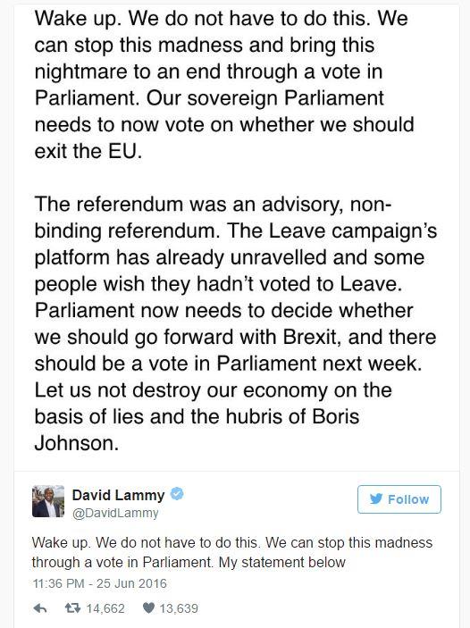 """Nghị sĩ David Lammy của Công đảng cho rằng quốc hội Anh cần bỏ phiếu trong tuần tới về vấn đề Brexit. Ông cho rằng cuộc trưng cầu dân ý không mang tính ràng buộc pháp lý, và nền tảng của phe """"Ra đi"""" đã đổ vỡ vì nhiều người đã hối hận bỏ phiếu ủng hộ Brexit. Ông cho rằng cần chấm dứt sự """"điên rồ"""" này để nền kinh tế Anh không bị phá hủy. Nguồn Twitter."""